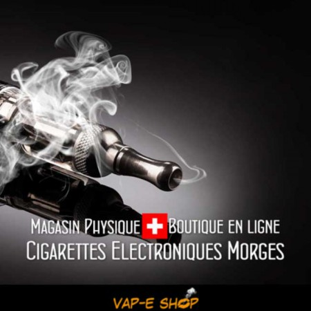 Cigarette Electronique Morges